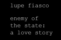 mixtape-lupe-fiasco-enemy-of-state-love