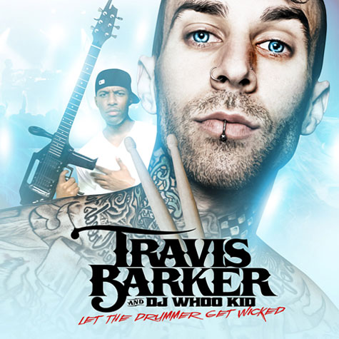 Travis-Barker-Let-the-Drummer-Get-Wicked-Mixtape