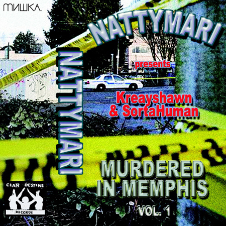 Nattymari Presents Murdered In Memphis Kreayshawn SortaHuman