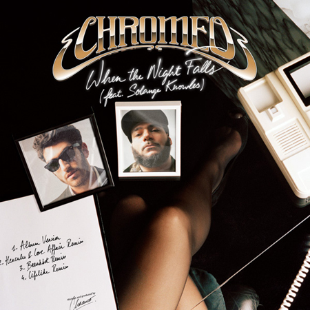 Chromeo When The Night Falls Remix EP