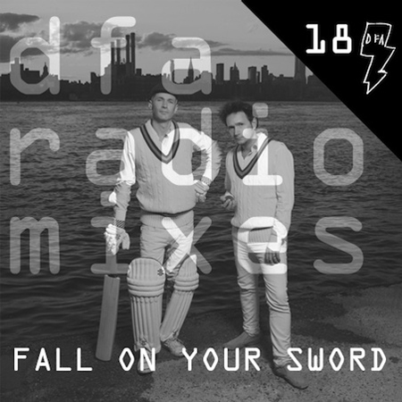 Fall on Your Sword DFA Radiomix 18