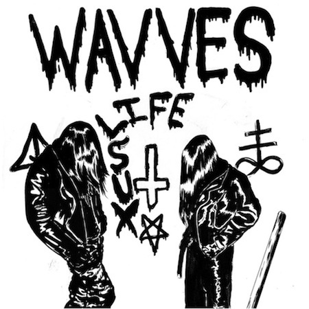 Wavves Life Sux EP