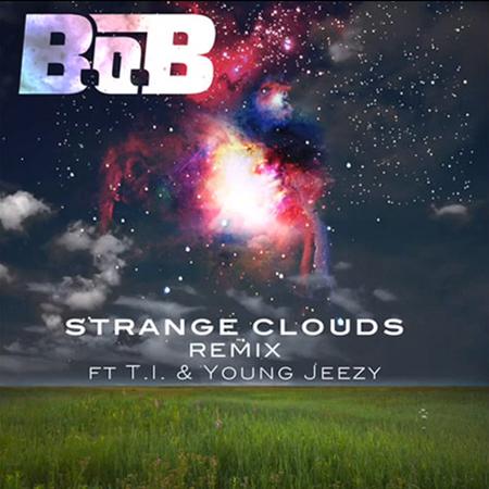 BoB Strange Clouds Remix T.I. Young Jeezy