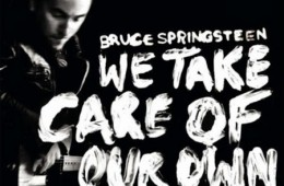 Bruce-Springsteen-We-Take-Care-Of-Our-Own