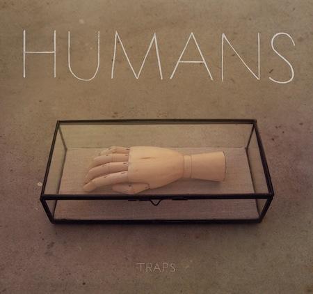 Humans Traps
