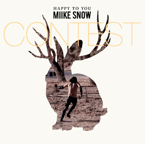 Contest | Win a Miike Snow 'Happy To You' Album