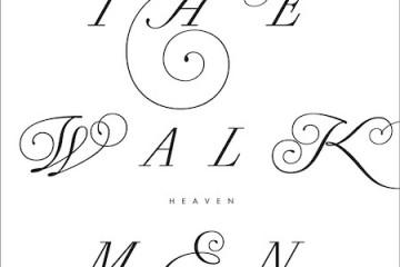 The Walkmen Heaven
