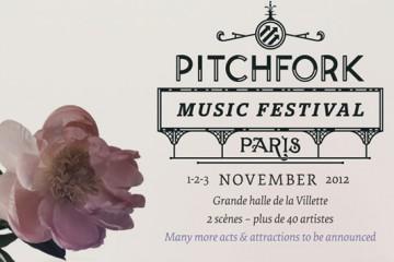 Pitchfork Music Festival Paris 2012 Thumbnail