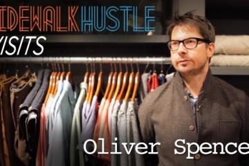 Sidewalk Hustle TV Visits Oliver Spencer in Toronto