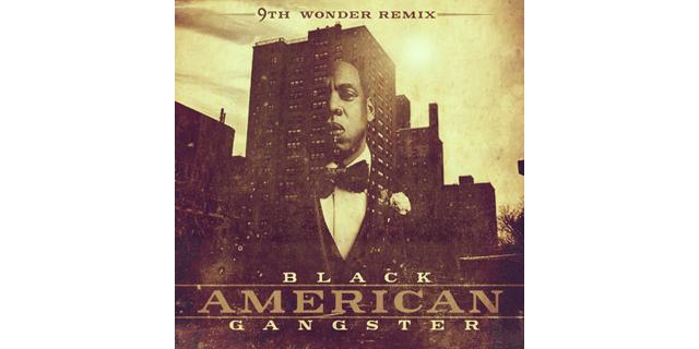9th Wonder Jay-Z Black American Gangster Mixtape thumbnail
