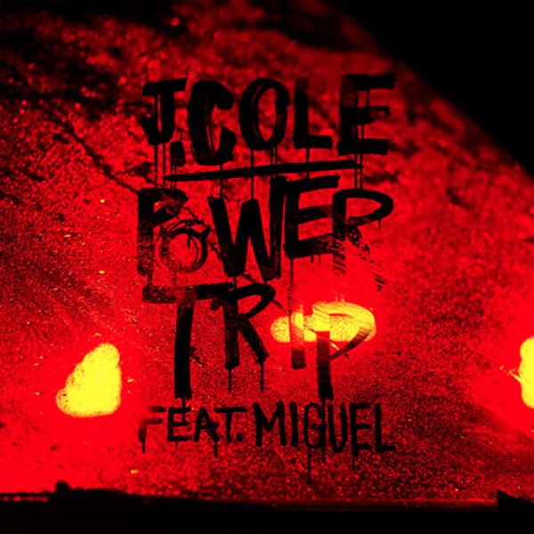 J Cole Power Trip Ft Miguel