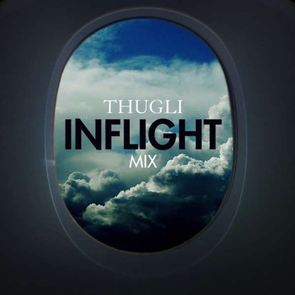 Thugli Inflight Mix