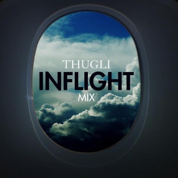 Thugli Inflight Mix