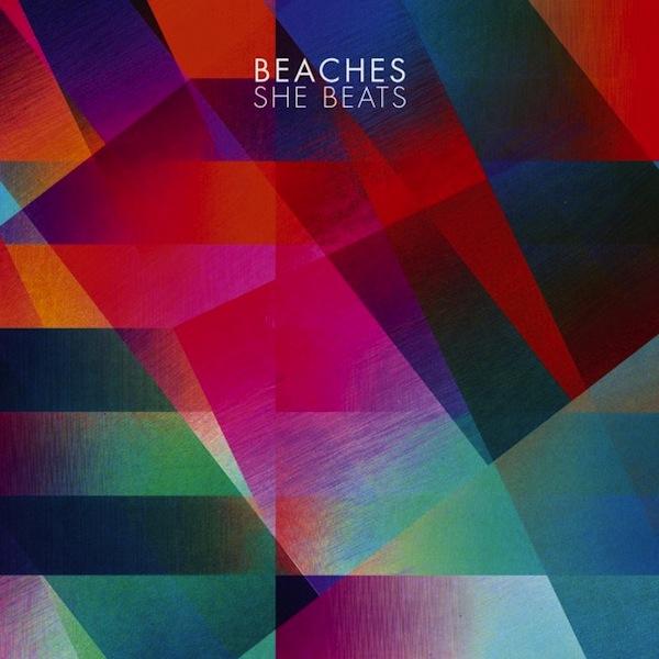 vous écoutez quoi à l\'instant - Page 38 Beaches-She-Beats