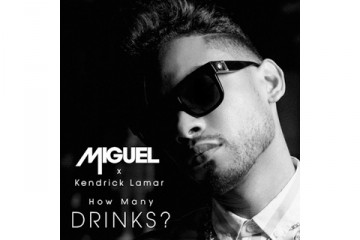 Miguel How Many Drinks Remix Kendrick Lamar thumbnail