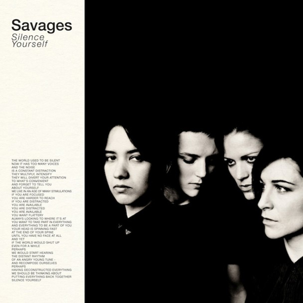 Savages-Silence-Yourself Shut Up Music Video