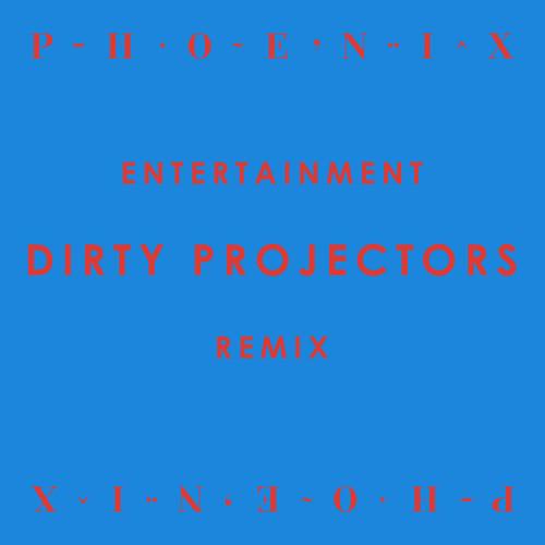 Phoenix Entertainment Dirty Projectors Remix