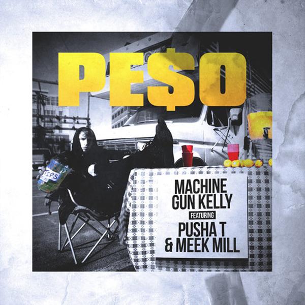 Machine Gun Kelly Peso Pusha T Meek Mill