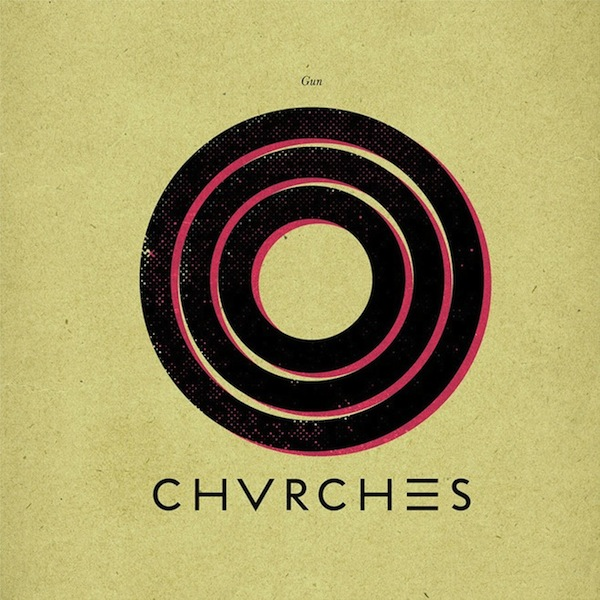 Chvrches Gun