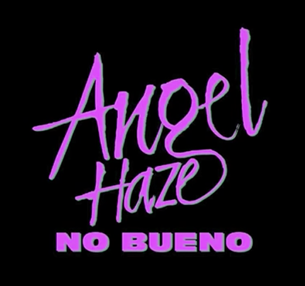 Angel Haze No Bueno