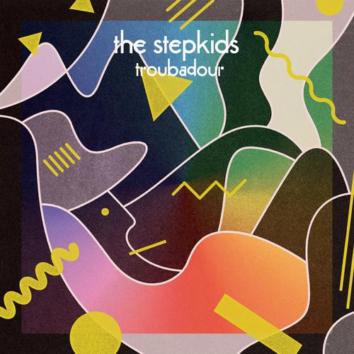 Stepkids Troubadour