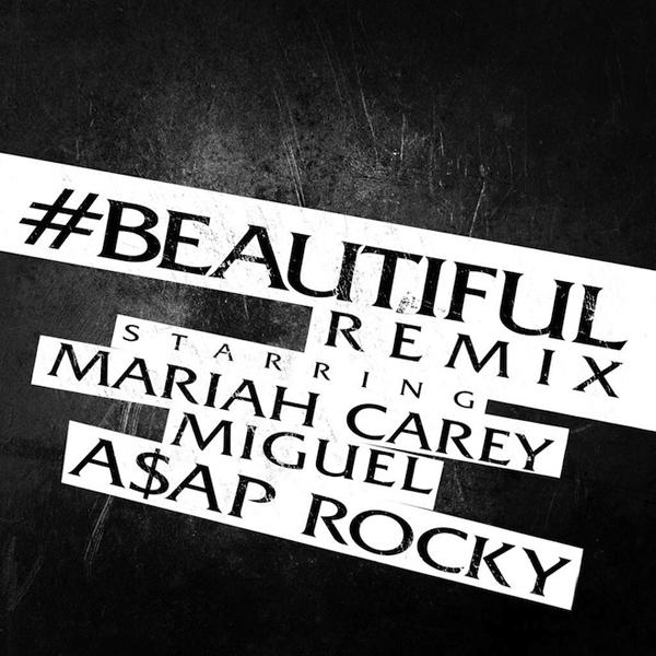 Mariah Carey Beautiful Remix Miguel ASAP Rocky