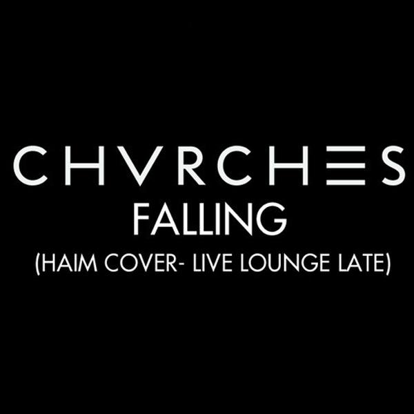 Chvrches Falling Haim Cover