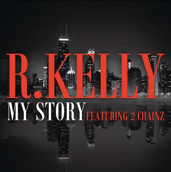 R Kelly My Story 2 Chainz