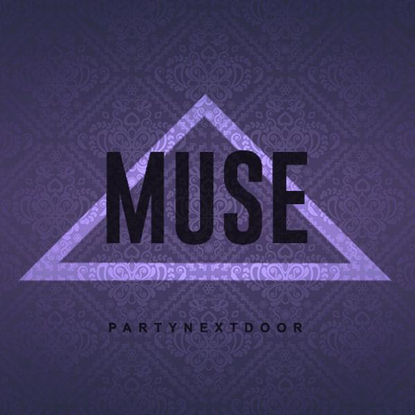 PARTYNEXTDOOR Muse Candy ft Nipsey Hussle