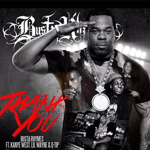 Busta Rhymes Thank You Q-Tip Kanye West Lil Wayne