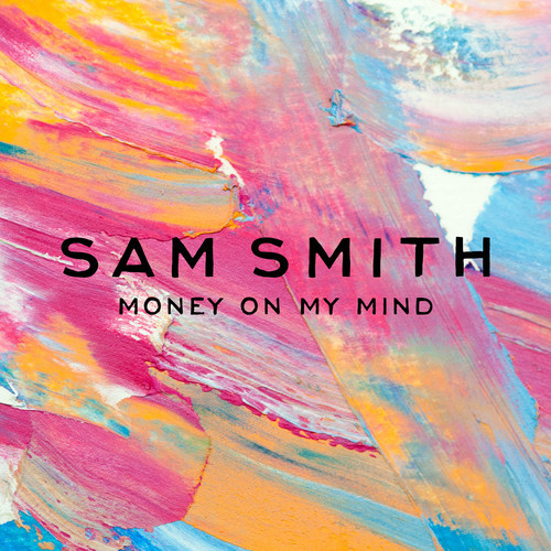 Sam Smith One Thing On My Mind