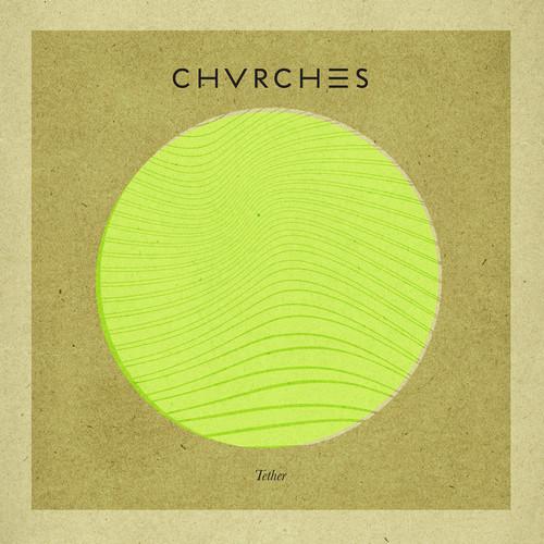 CHVRCHES Tether Junior Sanchez Remix