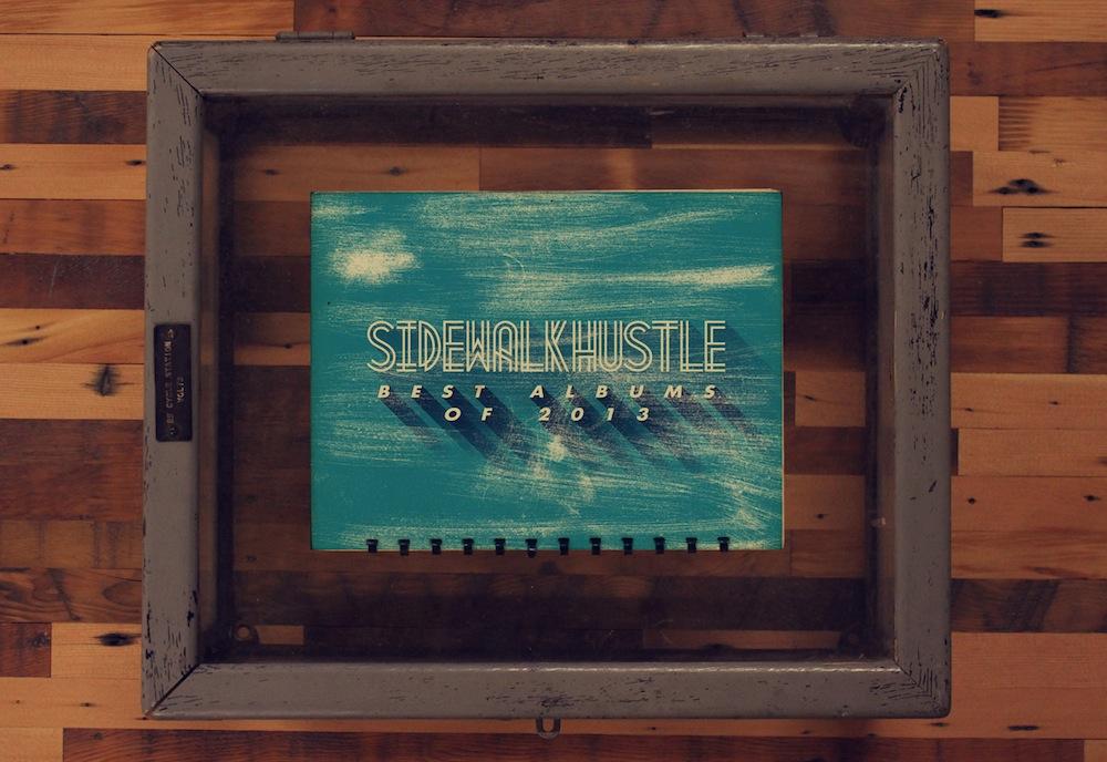 Sidewalk Hustle Best Albums of 2013