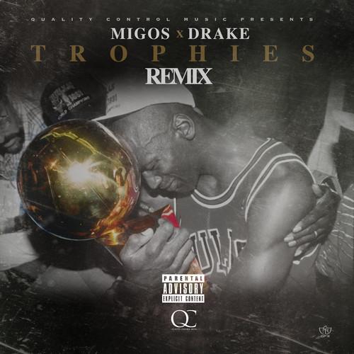 Drake Trophies Remix featuring Migos