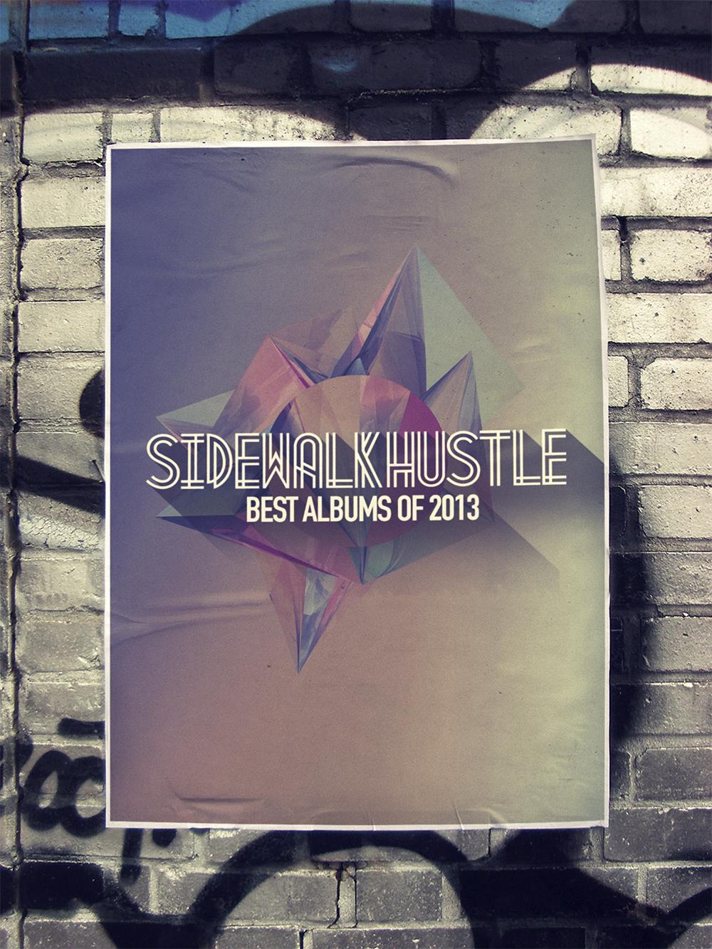 Sidewalk Hustle Top 10 Albums of 2013