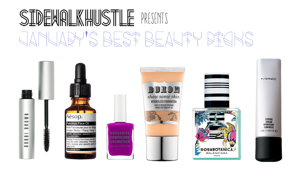 January Beauty Picks Sidewalk Hustle