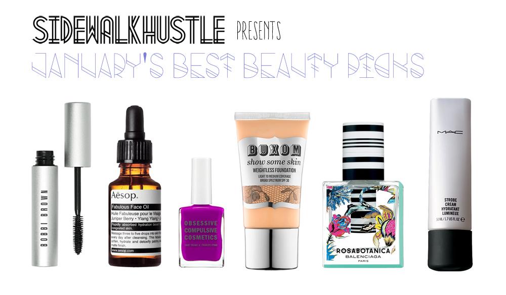 January Beauty Picks Sidewalk Hustle
