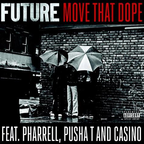 Future Move That Dope Featuring Pharrell Pusha T Casino