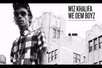 Wiz Khalifa We Dem Boyz