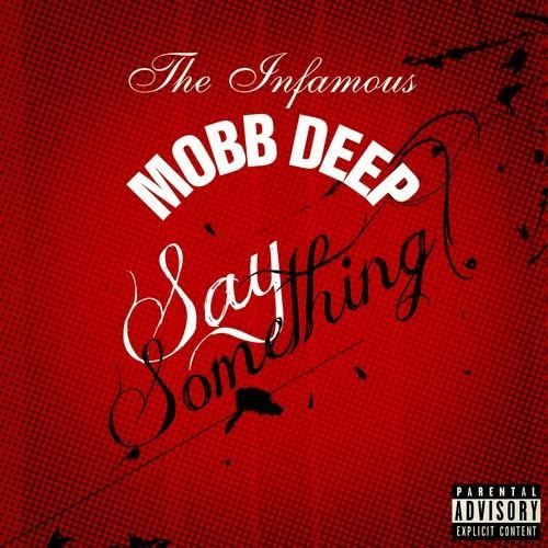 Mobb Deep Say Something Album Art