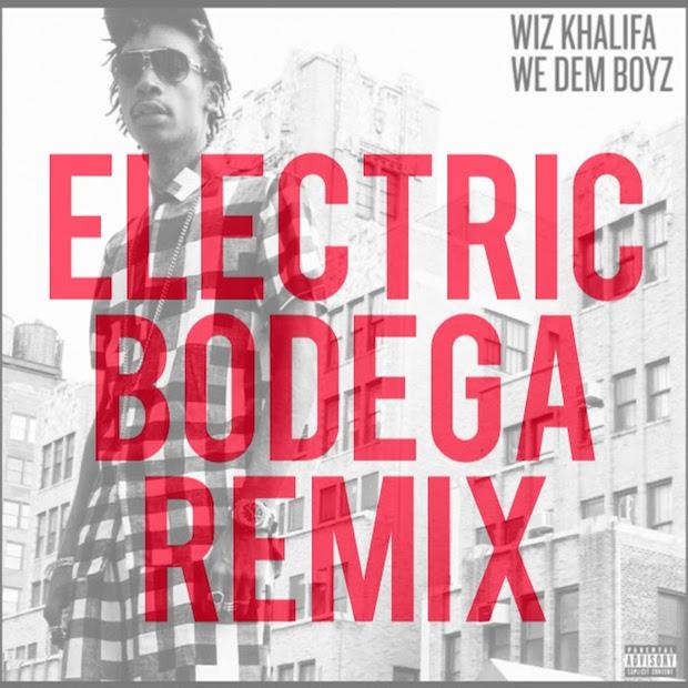 electric-bodega-we-dem-boyz-wiz-khalifa-remix