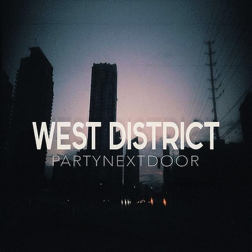 partynextdoor-west-district