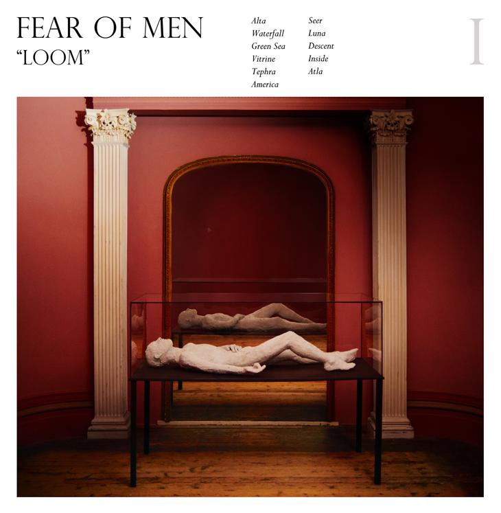 Fear Of Men Loom