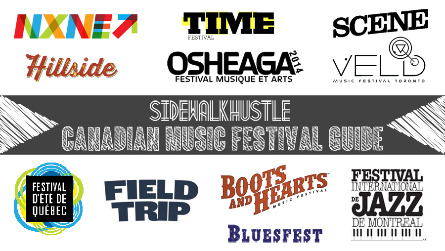 Sidewalk Hustle Canadian Music Festival Guide 2014