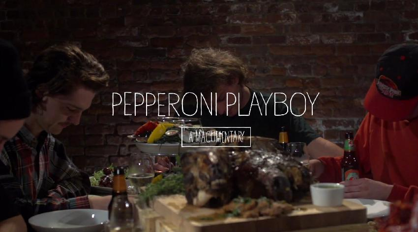 Pepperoni Playboy Documentary