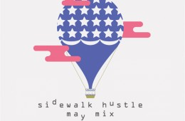 Sidewalk Hustle May 2014 Mixtape_1