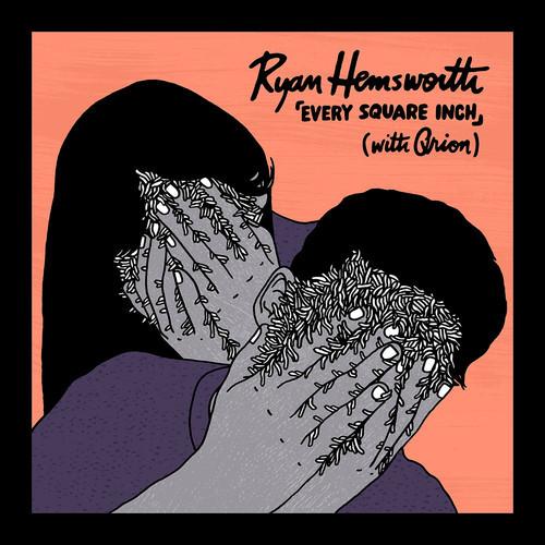 ryan-hemsworth-every-square-inch-qrion