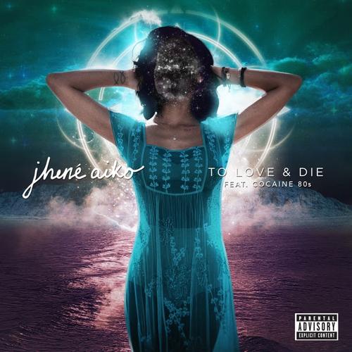 Jhene-Aiko-LoveAndDie