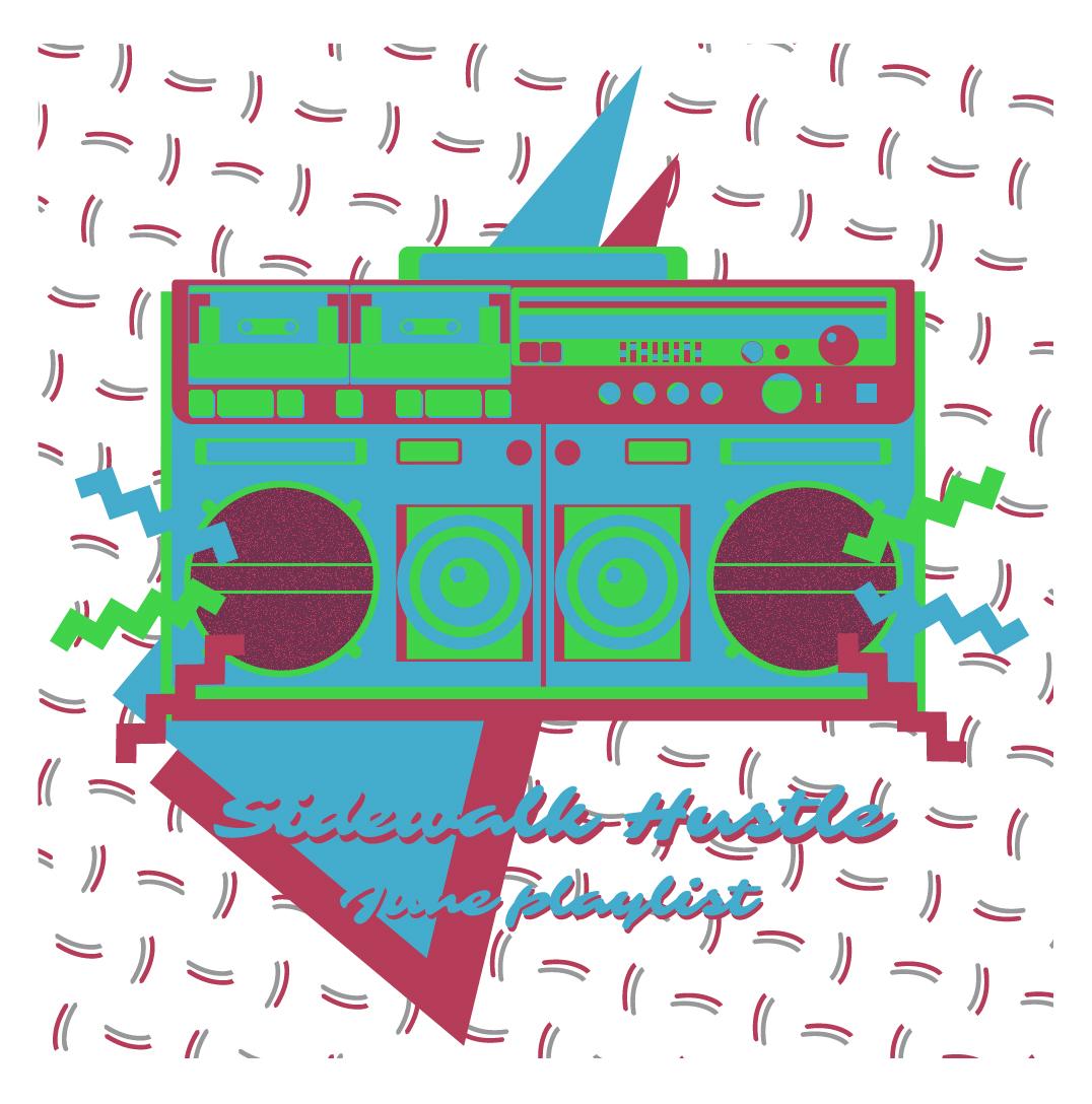 Sidewalk Hustle Mixtape June 2014