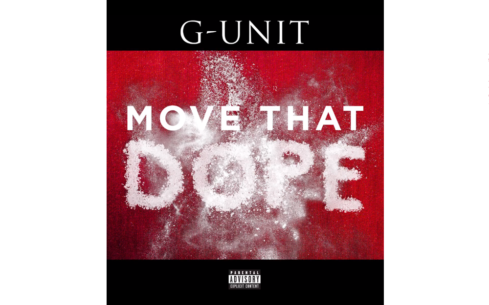 G-Unit Move That Dope